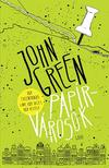 Green, John - Papírvárosok