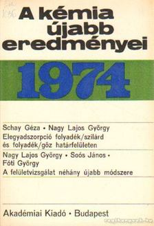 Csákvári Béla - A kémia újabb eredményei 1974. 18. kötet [antikvár]