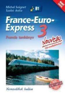 13398/NAT - France-Euro-Express Nouveau 3 Tankönyv CD-vel [13398/NAT]