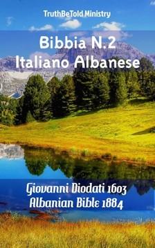 TruthBeTold Ministry, Joern Andre Halseth, Giovanni Diodati - Bibbia N.2 Italiano Albanese [eKönyv: epub, mobi]