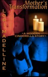 Madelline Lori - A Mother's Transformation [eKönyv: epub,  mobi]
