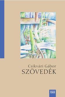 Csíkvári Gábor - Szövedék