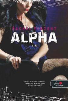 Rachel Vincent - Alpha - PUHA BORÍTÓS
