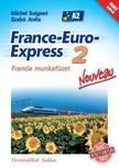 13298/M/NAT - France-Euro-Express 2 Nouveau Francia munkafüzet [13298/M/NAT]