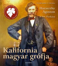 Kemény Kristóf - Kalifornia magyar grófja