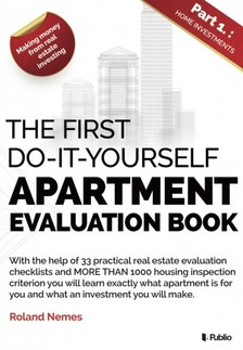 Nemes Roland - The First do-it-yourself Apartment evaluation book [eKönyv: epub, mobi]