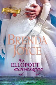 Brenda Joyce - Az ellopott menyasszony [eKönyv: epub, mobi]