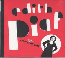 - 100e ANNIVERSAIE 2CD EDITH PIAF