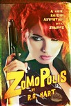 Crossley Russ - Zomopolis - Aloha Armstrong The Woman from L.I.P.S. [eKönyv: epub,  mobi]