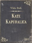 Stulli Vlaho - Kate Kapuralica [eKönyv: epub,  mobi]
