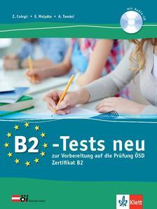 Csörgő Zoltán, Malyáta Eszter, Tamási Anita - B2-Tests neu