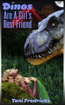 Tani Fredricks Moira Nelligar, - Dinos Are A Girl's Best Friend [eKönyv: epub,  mobi]