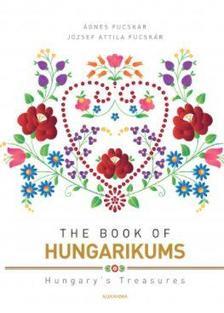Fucskár Ágnes, Fucskár József Attila - The Book of Hungaricums