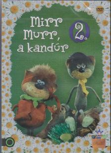 FOKY OTTÓ - MIRR MURR, A KANDUR 2.