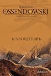 Ossendowski Ferdinand - Kínai rejtelmek [eKönyv: epub,  mobi]