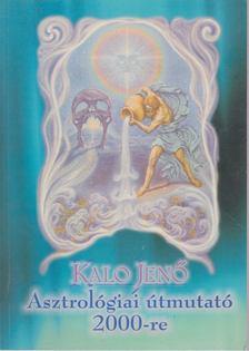 Kalo Jenő - Asztrológiai útmutató 2000-re [antikvár]