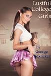 Boxlicker George - Lustful College Girls [eKönyv: epub,  mobi]