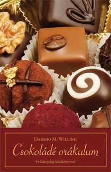 Darsho M. Willing - Csokoládé orákulum - Díszdobozban-44db ajándék kártyalappal