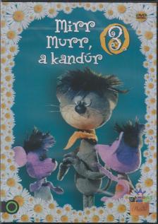 FOKY OTTÓ - MIRR MURR, A KANDUR 3.