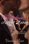 Sloan Veronica - My Mother's Secret Lover [eKönyv: epub,  mobi]