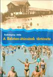 Szekrényessy Attila - A Balaton-átúszások története [antikvár]