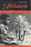 MUTHESIUS, ALEXANDER - Die Afrikanerin [antikvár]