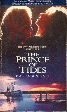 Pat Conroy - The Prince of Tides [antikvár]