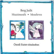 Berg Judit - Hisztimesék - Meseleves - Hangoskönyv