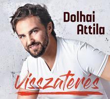Dolhai Attila (előadó) - Visszatérés (2 CD)