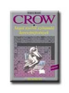 VILLÁNYI EDIT (SZERK.) - Crow Business - üzleti nyelv - angol