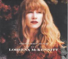 - THE JOURNEY SO FAR CD THE BEST OF LOREENA McKENNITT