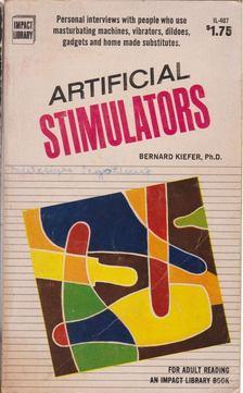 Kiefer, Bernard - Artificial Stimulators [antikvár]