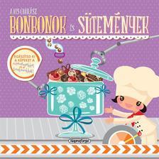 - A kis cukrász - Bonbonok és sütemények