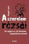 Lajos Angyal - A Szerelem Rózsái - /én vagyok az, kit kerestem, megtaláltam benned/ [eKönyv: epub, mobi]<!--span style='font-size:10px;'>(G)</span-->