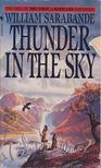 SARABANDE, WILLIAM - Thunder in the sky [antikvár]