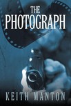 Manton Keith - The Photograph [eKönyv: epub,  mobi]