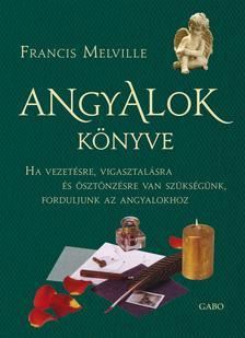 Francis Melville - Angyalok könyve