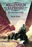 Dávid Ádám - Millenium Expressz - A potyautas - Tilos az Á Könyvek