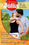 Nicola Marsh, Trish Morey Kassey Michaels, - Arany Júlia 29. kötet (Hárman párban, Forró Alaszka, Szerelemről szó sem volt) [eKönyv: epub, mobi]<!--span style='font-size:10px;'>(G)</span-->