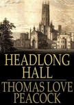 Peacock Thomas Love - Headlong Hall [eKönyv: epub,  mobi]