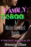 Sloan Veronica - Family Taboo 2 - A Mother-Son Incest Bundle [eKönyv: epub,  mobi]