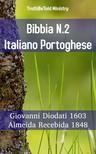 TruthBeTold Ministry, Joern Andre Halseth, Giovanni Diodati - Bibbia N.2 Italiano Portoghese [eKönyv: epub, mobi]