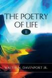 Jr. Walter N. Davenport - The Poetry of Life II [eKönyv: epub,  mobi]