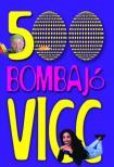 - 500 BOMBAJÓ VICC