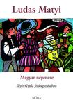 ILLYÉS GYULA - Ludas Matyi