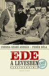 Cserna Szabó András - Fehér Béla - EDE A LEVESBEN<!--span style='font-size:10px;'>(G)</span-->