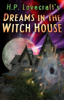 H.P. Lovecraft - Dreams in the Witch House [eKönyv: epub, mobi]