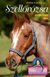 Pippa Funnell - Tilly lovas történetei 3. - Szellőrózsa - A tökéletes társ