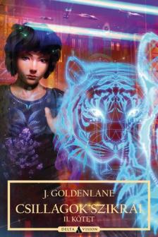 J. Goldenlane - Csillagok szikrái - II. kötet