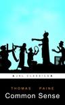 Thomas Paine JKL Classics, - Common Sense [eKönyv: epub,  mobi]